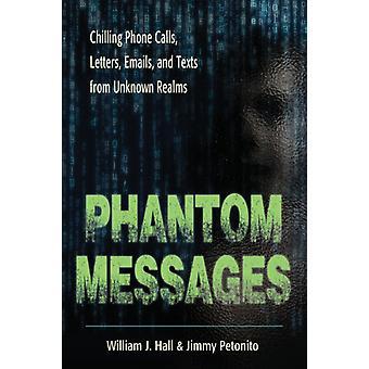 Phantom Messages by William J Hall