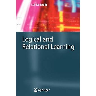 Logical and Relational Learning by Luc De Raedt
