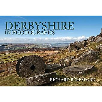 Derbyshire in Photographs by Beresford & Richard