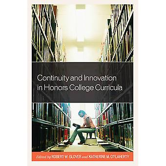 Continuity and Innovation in Honors College Curricula by Grover & Robert