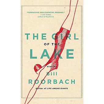 The Girl of the Lake by Professor Bill Ohio State University Roorbach