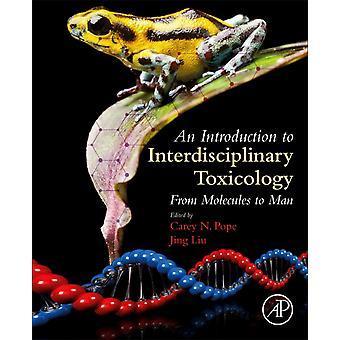 Introduktion till tvärvetenskaplig toxikologi av Carey Pope
