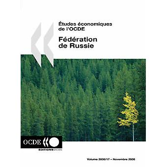tudes conomiques de lOCDE Fdration de Russie Volume 2006 Issue 17 door OESO Publishing
