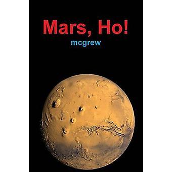 Mars Ho paperback by mcgrew
