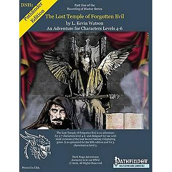 DNH1  The Lost Temple of Forgotten Evil A Pathfinder Adventure for 46 players of level 46 by Watson & L Kevin