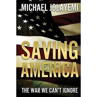 Saving America by Jolayemi & Michael