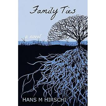 Family Ties by Hirschi & Hans M