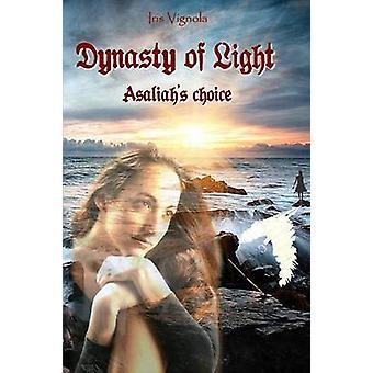 Dynasty of Light by Vignola & Iris
