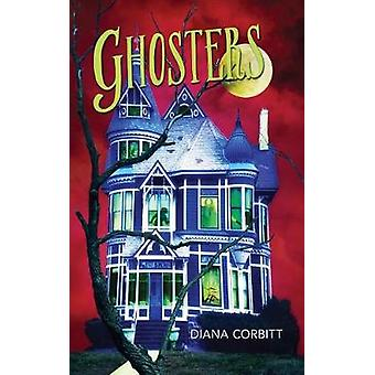 Ghosters by Corbitt & Diana