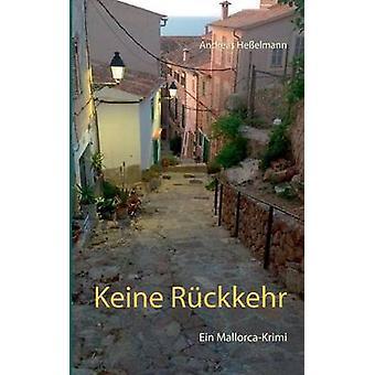 Keine Rckkehr by Heelmann & Andreas