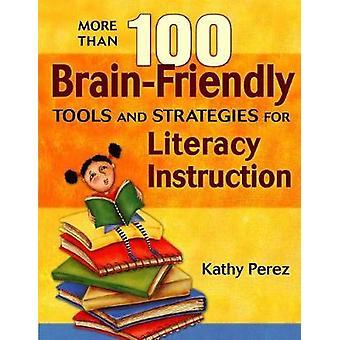 Yli 100 BrainFriendly-työkalua ja -strategiaa kathy Perezin lukutaidon opetukseen