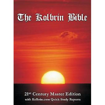The Kolbrin Bible 21st Century Master Edition Hardcover by Manning & Janice