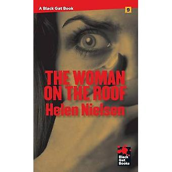 The Woman on the Roof by Nielsen & Helen