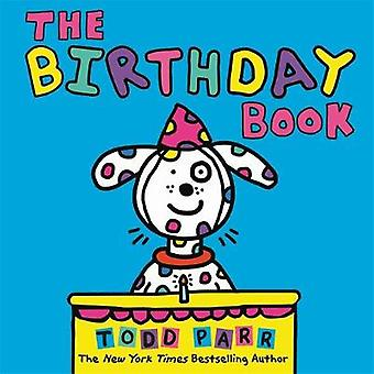 The Birthday Book by Todd Parr - 9780316506632 Book