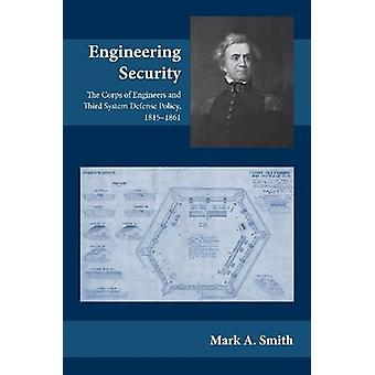 Engineering Security - Das Corps of Engineers and Third System Defense