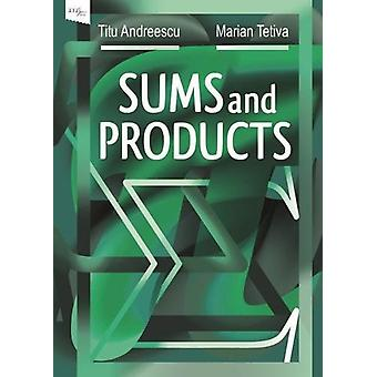 Sums and Products by Titu Andreescu - 9780999342817 Book