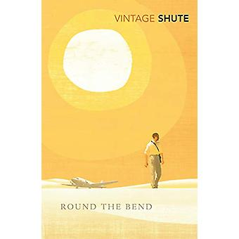 Round the Bend by Nevil Shute - 9781784876166 Book