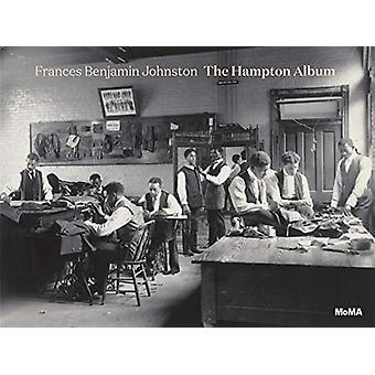 Frances Benjamin Johnston - The Hampton Album by Sarah Hermanson Meist