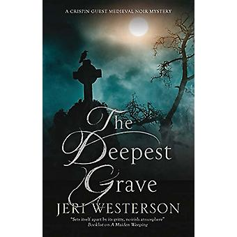 The Deepest Grave by Jeri Westerson - 9781847519160 Book