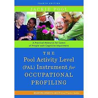 Pool aktivitet niveau (PAL) Instrument for erhvervsmæssig profilering-