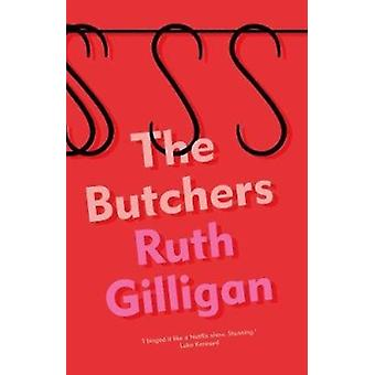 Butchers by Ruth Gilligan
