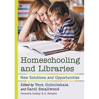 Homeschooling and Libraries - New Solutions and Opportunities by Vera