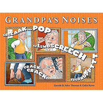 Grandpa's Noises by Gareth St John Thomas - 9781925820461 Book