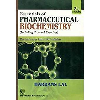 Essentials of Pharmaceutical Biochemistry Including Practical Exercis