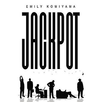 Jackpot by Emily Komiyama - 9781528914093 Book