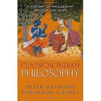 Filosofia Indiana Clássica: Uma história de filosofia sem lacunas, Volume 5 (Uma História da Filosofia)