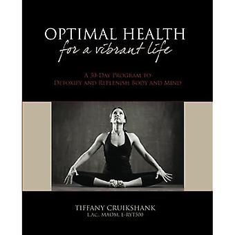 Optimale Gesundheit für ein lebendiges Leben
