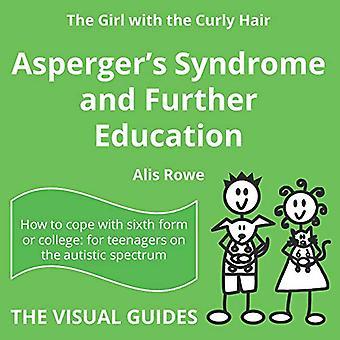 Aspergers syndrom hos 16-18-årige: af pigen med det krøllede hår: Bind 10 (De visuelle guider)