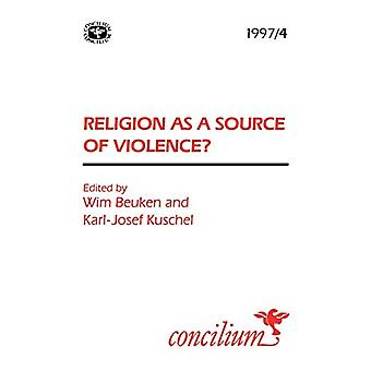 Concilium 1997/4Religion as a Source of Violence? by Karl-Josef Kusch