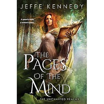The Pages of the Mind by Jeffe Kennedy - 9781496704245 Book