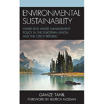 Environmental Sustainability Water and Waste Management Policy in the European Union and the Czech Republic