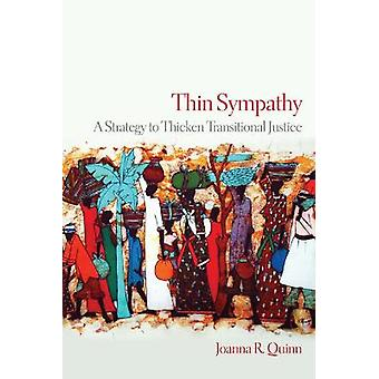 Thin Sympathy A Strategy to Thicken Transitional Justice Pennsylvania Studies in Human Rights
