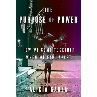 Syftet med power av Alicia Garza
