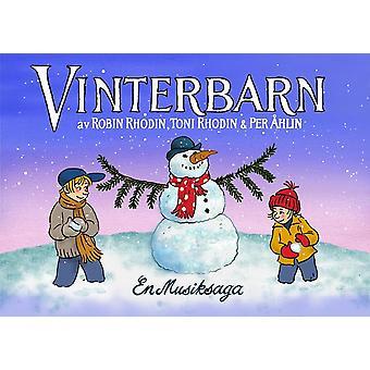 Vinterbarn : en musiksaga 9789187875205