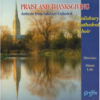 Praise & Thanksgiving - Praise and Thanksgiving: Anthems From Salisbury Cathedral [CD] USA import
