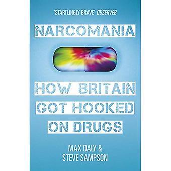 Narcomania: Een reis door Groot-Brittannië's Drug wereld