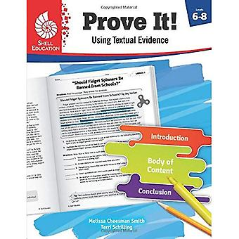Prove It! Using Textual Evidence, Levels 6-8 (Classroom Resources)