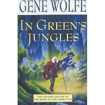 Vihreät viidakoissa jäseneltä Gene & Wolfe