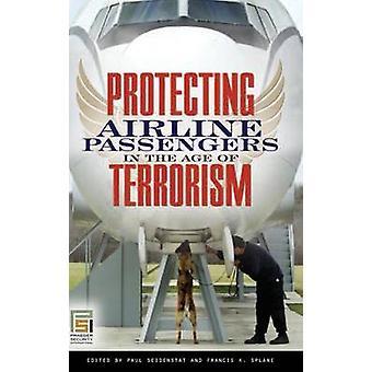 Schutz der Fluggäste im Zeitalter des Terrorismus durch Seidenstat & Paul