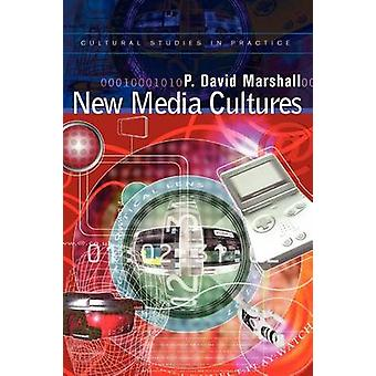 New Media Cultures by Marshall & P. D.