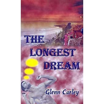 Längsta drömmen av Carley & Glenn