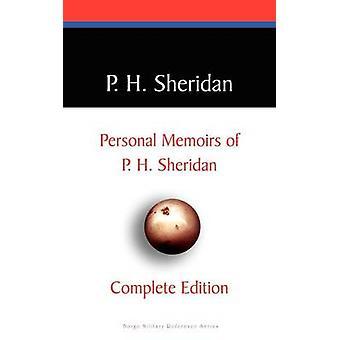 Privata memoarer av P. H. Sheridan av Sheridan & P. H.
