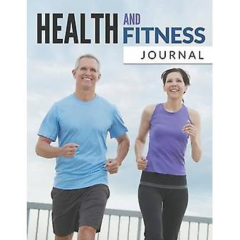 Health And Fitness Journal by Publishing LLC & Speedy