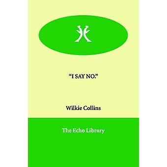 ICH SAGEN NR. von Collins & Wilkie