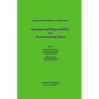 International Responsibility for Environmental Harm by Scovazzi