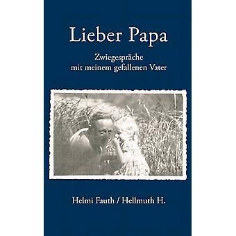 Lieber Papa by Fauth & Helmi